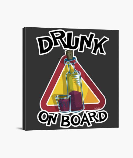 Lienzo DRUNK ON BOARD 2