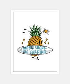 el trabajo apesta ir a surfear