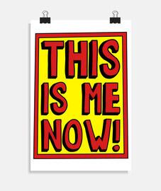 ¡este soy yo ahora!