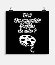 ET SI ON REGARDAIT UN FILM DE CULTE ?