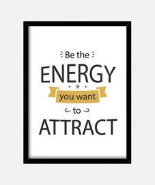 être l'énergie