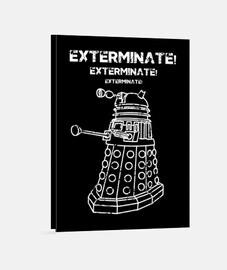 exterminer!