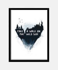 fare una passeggiata sul wild side