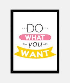 fare what you vuole