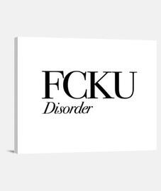 FCKU Disorder