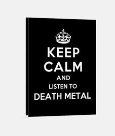 garder calme et écouter death metal