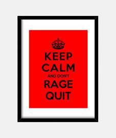 garder le calme et à ne pas quitter la rage
