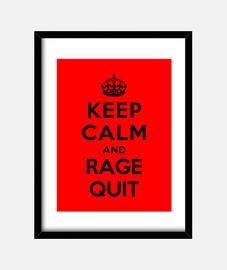 garder le calme et la rage quit