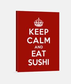 garder son calme et de manger des sushis