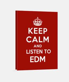 garder son calme et d'écouter edm
