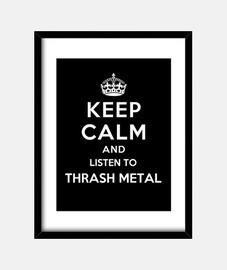 garder son calme et d'écouter thrash metal