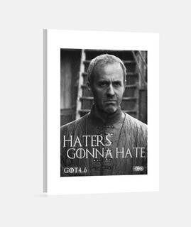 Haters Gonna Hate Stannis Baratheon