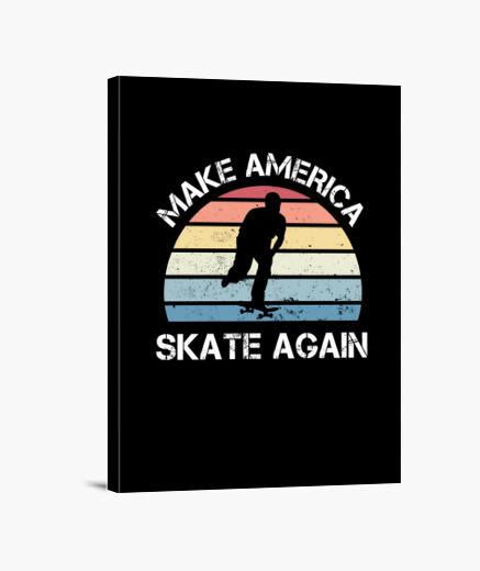 Lienzo Haz que América vuelva a patinar...