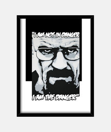 Heisenberg I am the danger