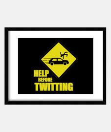 Help before twitting