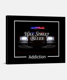 Hill Street Blues Addiction