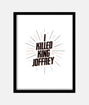 i killed king joffrey shirt man