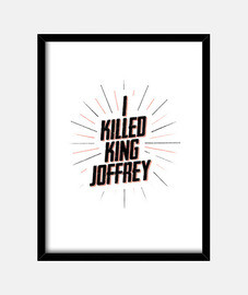 i killed re joffrey camicia uomo