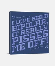 I love being bipolar
