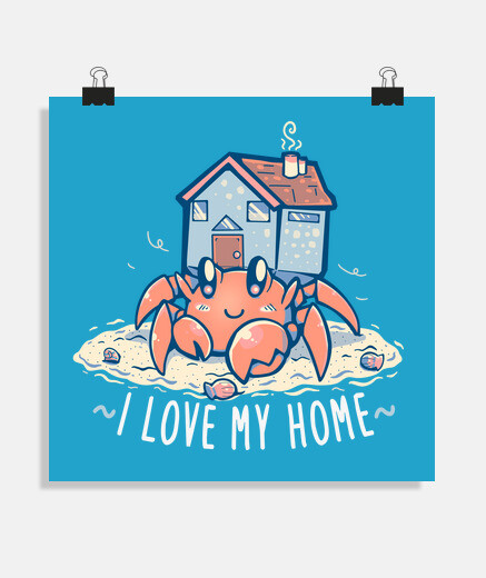 I love my Home - Poster