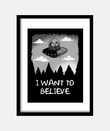 I Want to Believe marco vertical 3:4 (30 x 40 cm)