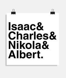 Isaac amp Charles amp Nikola amp Albert