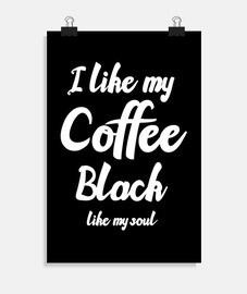 j39aime mon café noir comme mon âme