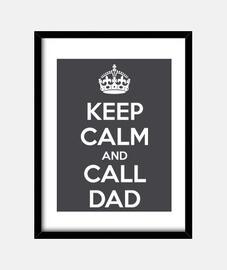 Keep Calm and Call Dad (dark)