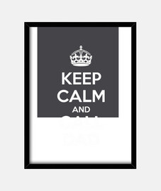 keep calm and call dad (scuro)