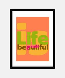 la vie est beautiful