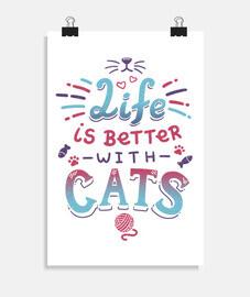 la vie est meilleure avec les chats