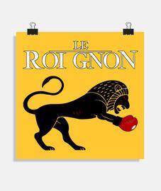 LE ROI GNON - Jeux de Mots