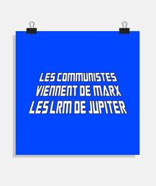 LES COMMUNISTES VIENNENT DE MARX, LES