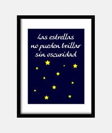les étoiles ne peuvent pas briller sans foncé