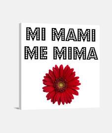 Lienzo - Mi mami me mima