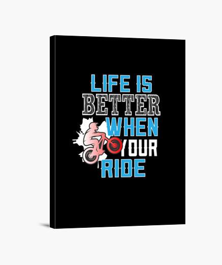 Lienzo la vida es mejor cuando montas