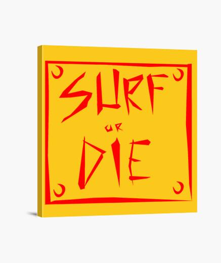 Lienzo surf o morir