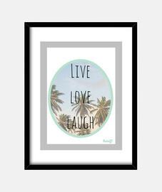 live love laugh palm