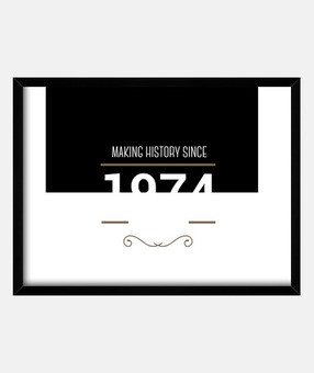 Making history 1974 white text