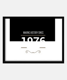 Making history 1976 white text
