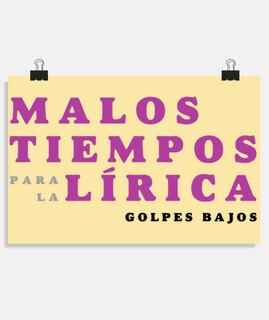 Malos Tiempos Para La Lírica (Poster)