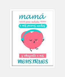 Mamá pone melodía a mis peores noches y ahuyenta a mis monstruos