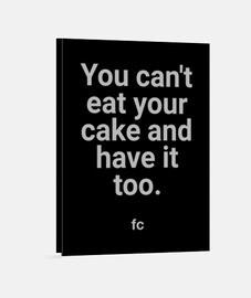 mange ton gâteau