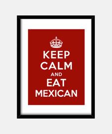 mantén la calma y come comida mexicana