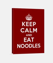 mantén la calma y come fideos