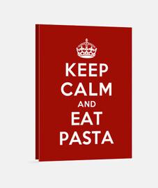 mantén la calma y come pasta