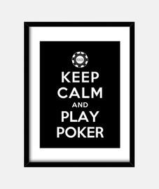 mantén la calma y juega al poker