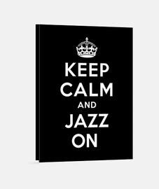 mantener la calma y el jazz en
