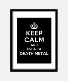 mantener la calma y escuchar death metal