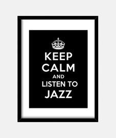 mantener la calma y escuchar jazz